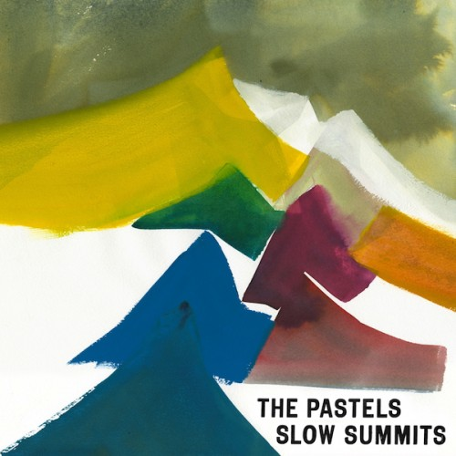 The Pastels_Artwork_Slow Summits_lores